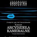 koncert Arcydzieła Kameralne, 27 lutego 2011